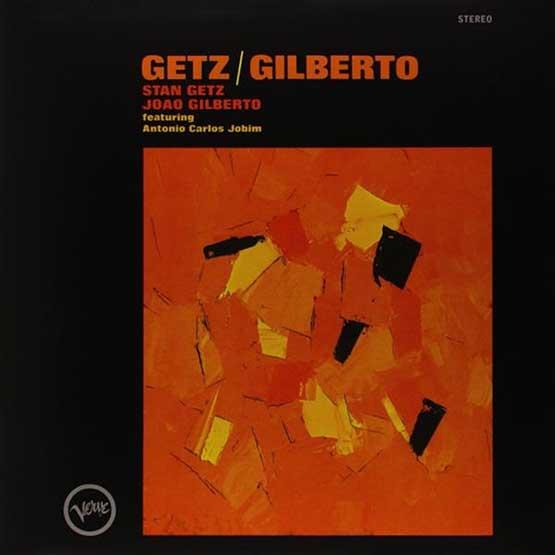 Stan Getz & Joao Gilberto - Getz/Gilberto