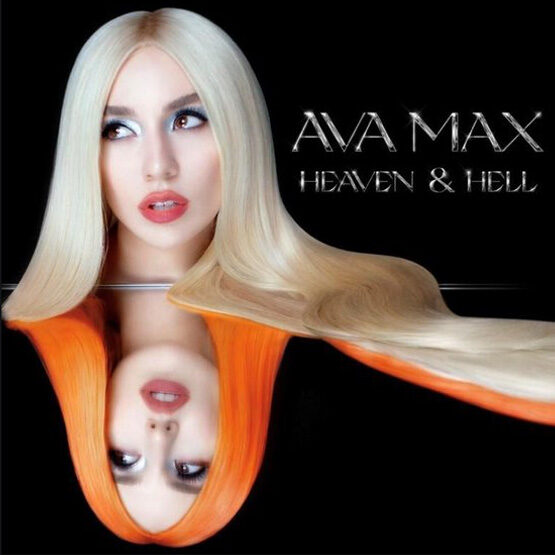 Ava Max - Heaven And Hell