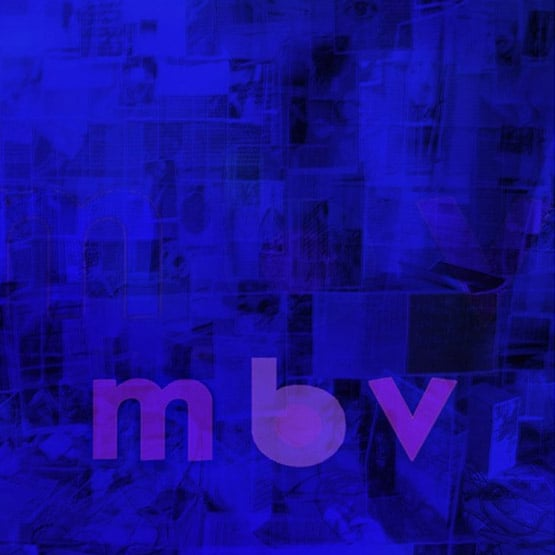My Bloody Valentine - M B V Deluxe Edition