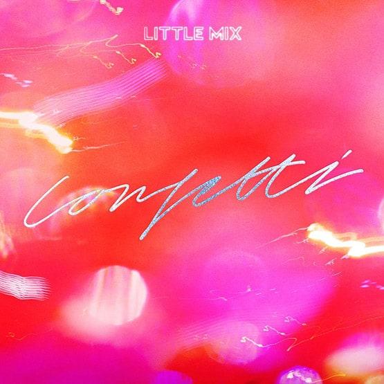Little Mix - Confetti - Coloured Viny