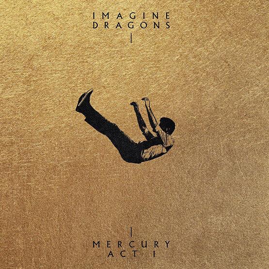 Imagine Dragons - Mercury - Act