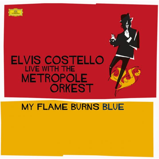 Elvis Costello / My Flame Burns Blue
