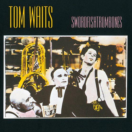 Tom Waits / Swordfishtrombones