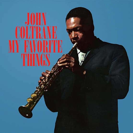 John Coltrane - My Favorite Things