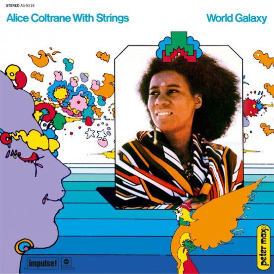 Alice Coltrane / World Galaxy