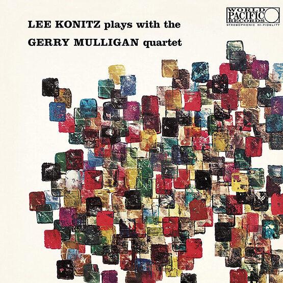 Lee Konitz & Gerry Mulligan - Lee Konitz Plays With The Gerry Mulligan Quartet