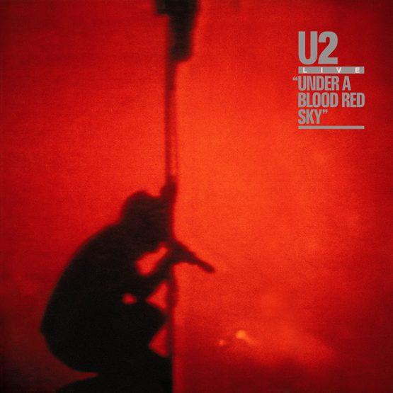 U2 / Live - Under A Blood Red Sky