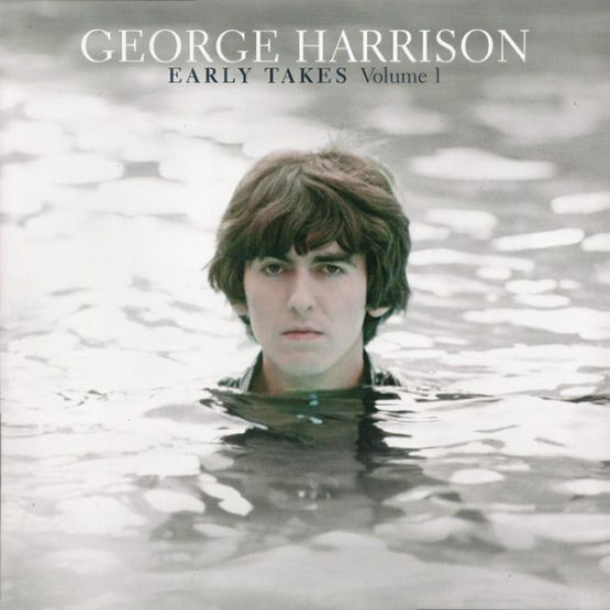 George Harrison / Early Takes Volume 1