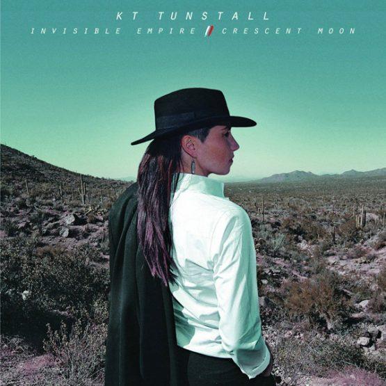 KT Tunstall / Invisible Empire // Crescent Moon
