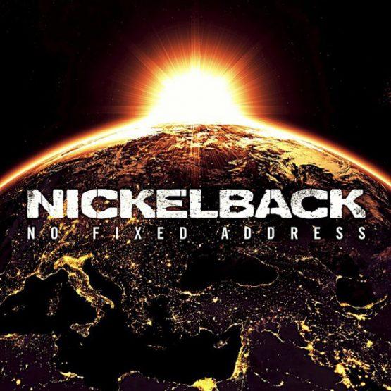 Nickelback / No Fixed Address