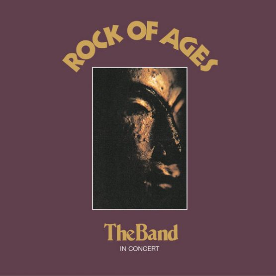 The Band / Rock Of Ages