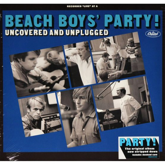 The Beach Boys / The Beach Boys' Party! Uncovered And Unplugged
