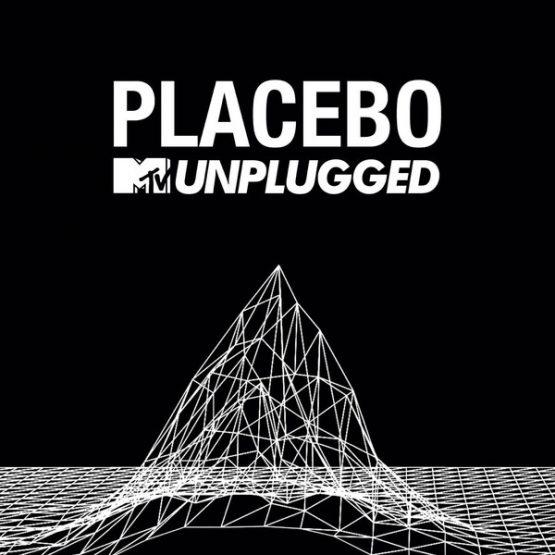 Placebo / MTV Unplugged