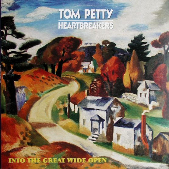 Tom Petty And The Heartbreakers / Into The Great Wide Open