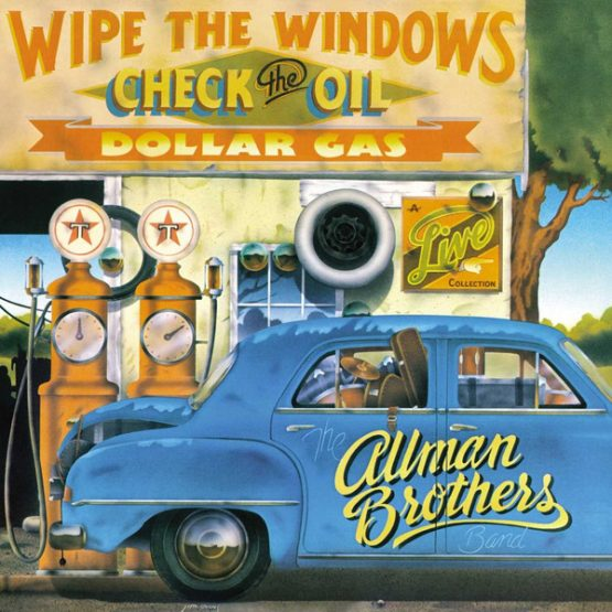 The Allman Brothers Band / Wipe The Windows, Check The Oil, Dollar Gas