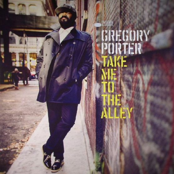 Gregory Porter / Take Me To The Alley - Vinyl