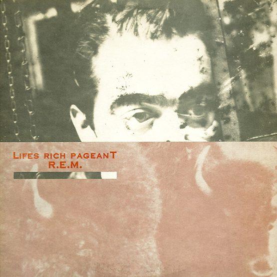 R.E.M. / Lifes Rich Pageant