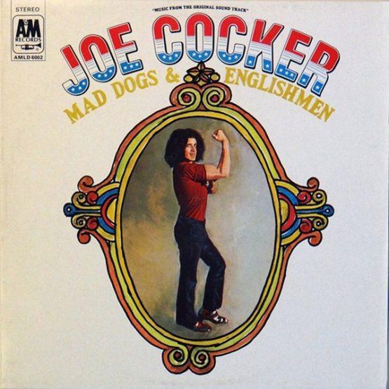 Joe Cocker / Mad Dogs & English Men