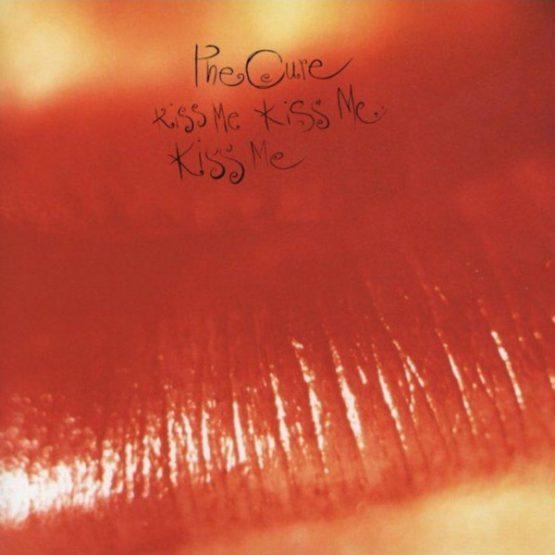 The Cure / Kiss Me, Kiss Me, Kiss Me
