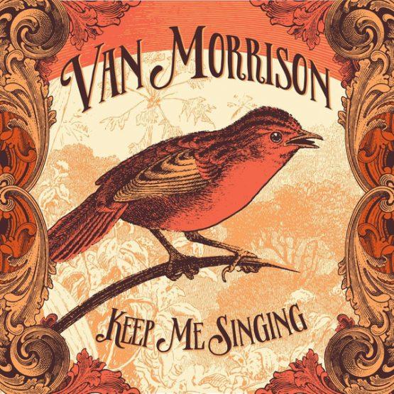 Van Morrison / Keep Me Singing