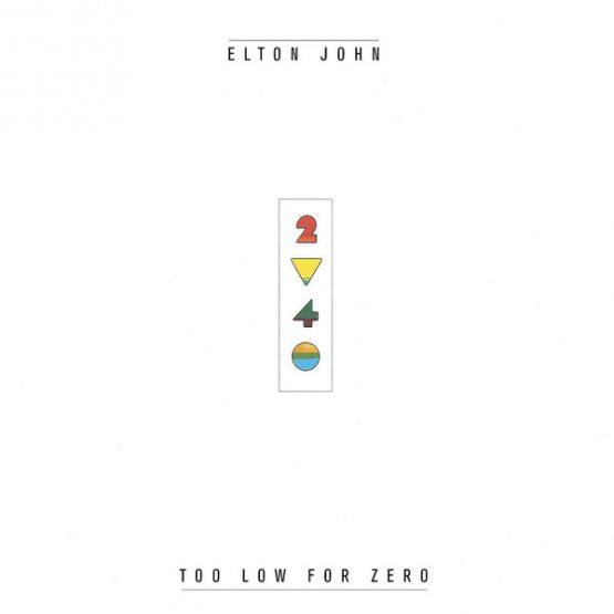 Elton John / Too Low For Zero