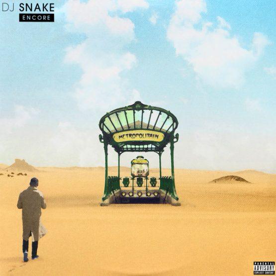 DJ Snake / Encore