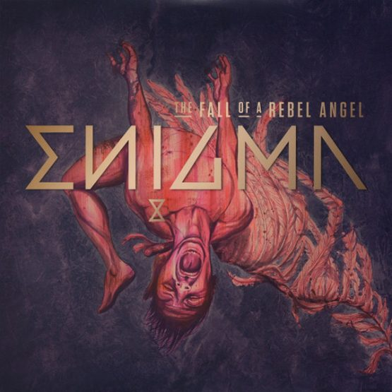 Enigma / The Fall Of A Rebel Angel