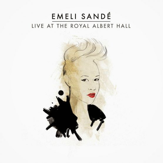 Emeli Sande / Live At The Royal Albert Hall