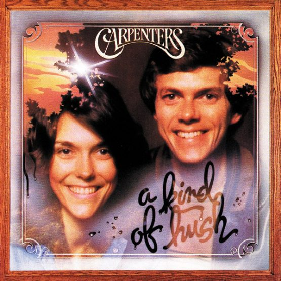 Carpenters / A Kind Of Hush
