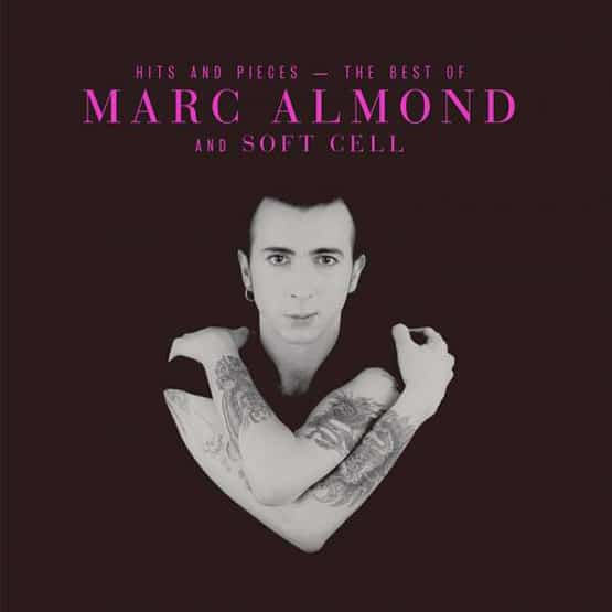 Marc Almond - Hits And Pieces – The Best Of Marc Almond & Soft Cell 2LP