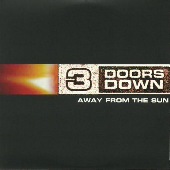 3 Doors Down / Away From The Sun