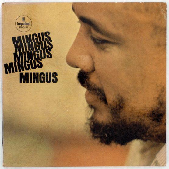 Mingus / Mingus Mingus Mingus Mingus Mingus - Vinyl