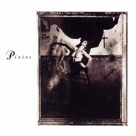 The Pixies - Surfer Rosa