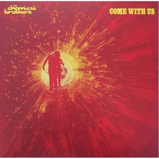 The Chemical Brothers / Come With Us