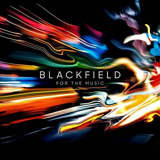 Blackfield - For Thre Music