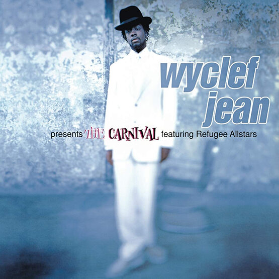 Jean Wyclef - Wyclef Presents The Carnival