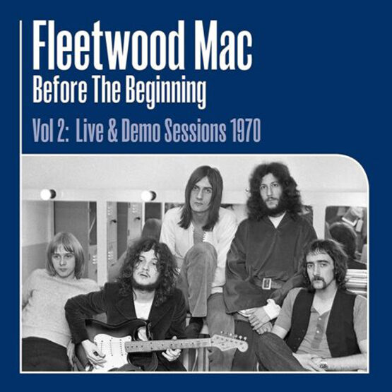 Mac Fleetwood -Before The Beginning Vol 2: Live & Demo Sessions 1970  3 Lp'S