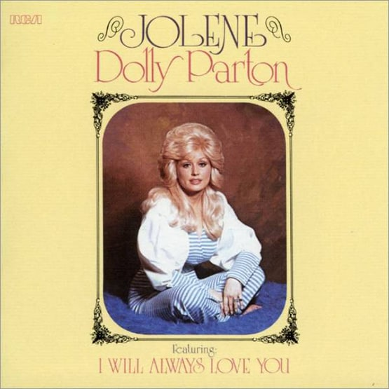 Dolly Parton- Jolene