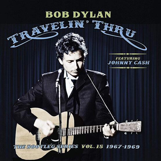Bob Dylan - Travellin' Thru, 1967 - 1969: The Bootleg Series, Vol. 15  - 3LP