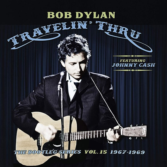 Bob Dylan - Travellin' Thru, 1967 - 1969: The Bootleg Series, Vol. 15  - 3LP