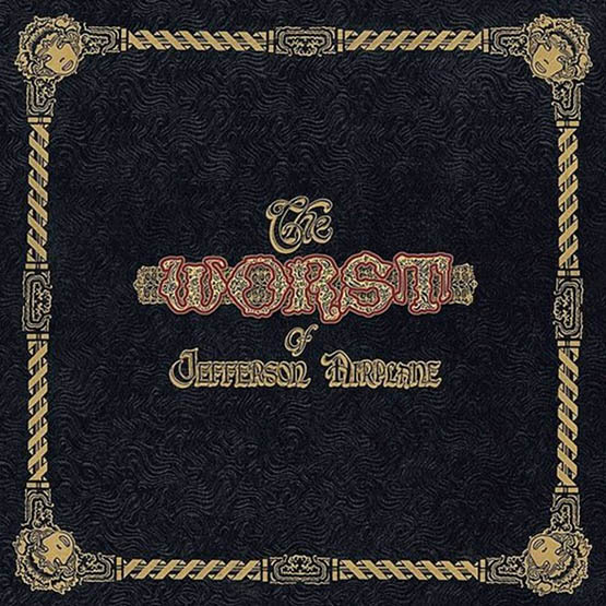 Jefferson Airplane - The Worst Of Jefferson Airplane 2LP