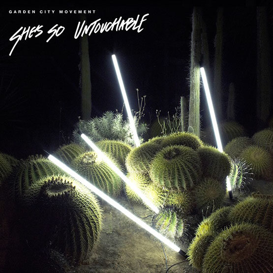 Garden City Movement - She'S So Untouchable Ep