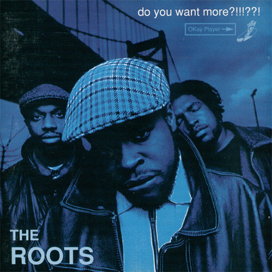 The Roots - Do You Want More 2LP