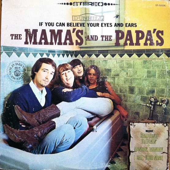 Mamas & The Papas - If You Can B