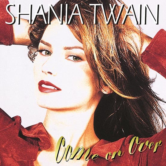 Shania Twain - Come On Over 2LP