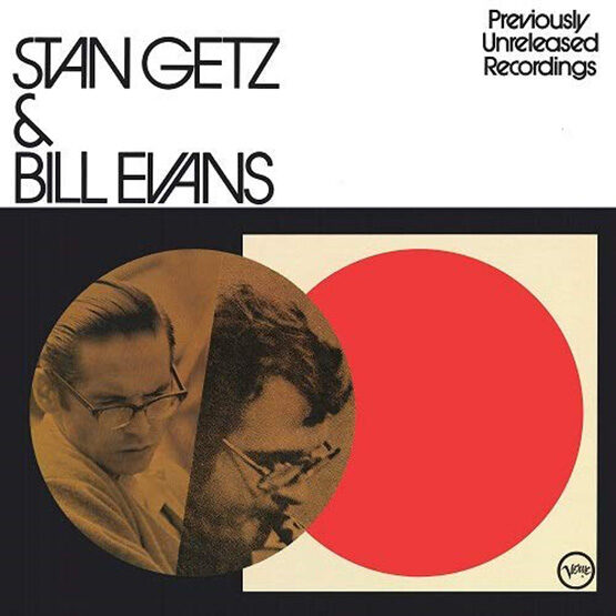Stan Getz & Bill Evans - Previously Unreleased Recordings
