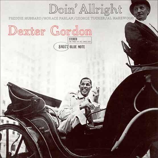 Dexter Gordon - Doin' Allright