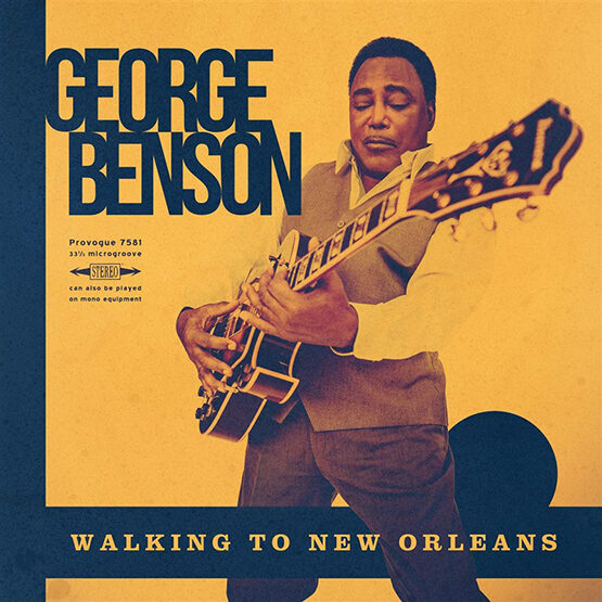 George Benson - Walking To New Orleans - Remembering Chuck  +Mp3