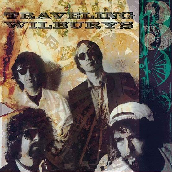 Traveling Wilburys ‎ - Vol 3