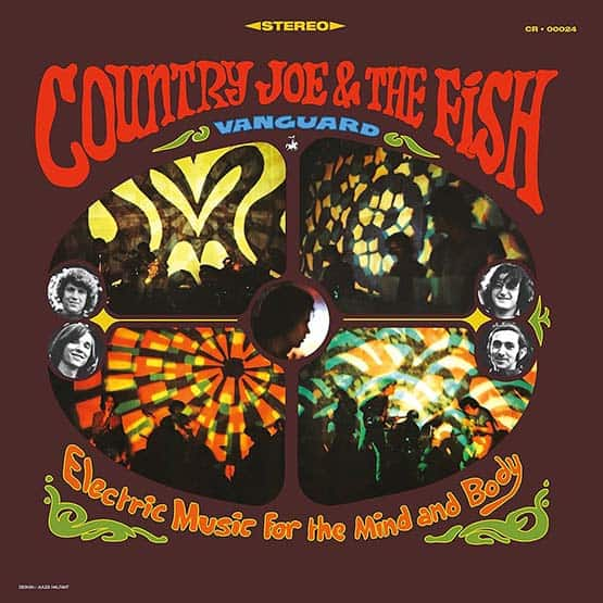 Country Joe & The Fish - Electric Music For The Mind & Body